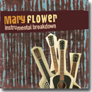 Mary Flower – Instrumental Breakdown