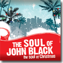 The Soul of John Black – The Soul of Christmas