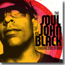 The Soul of John Black – A Sunshine State of Mind